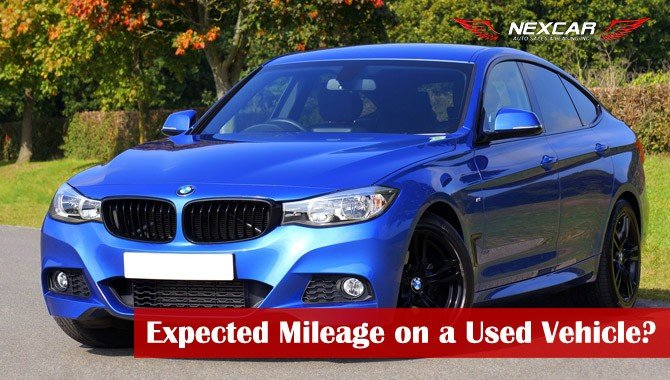 What Mileage Should Be Expected on a Used Vehicle?